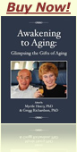 Awakening to Aging: Glimpsing the Gifts of Aging